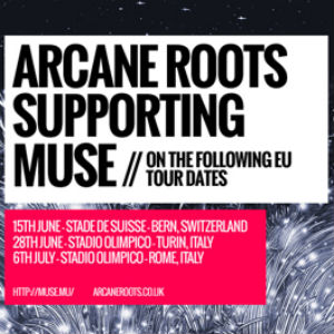 Arcane Roots Announce Tour Support For Muse European 2013 Dates