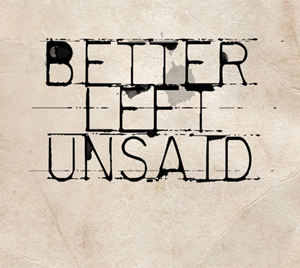 Broadway Project Announce New Ep 'Better Left Unsaid' Released 3rd June 2013