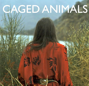 Caged Animals 'I Will Take My Own Hand' Free Download