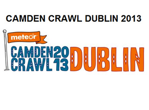 Camden Crawl Dublin 2013 Unveils International Line-up Including The Black Lips,  Dirty Beaches,  Dark Star,  Wife And More.