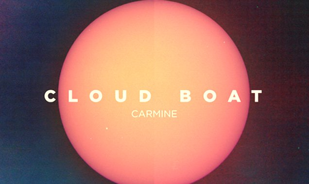Cloud Boat Announces Anticipated Return With Free Download Of New Track 'Carmine' [Listen]