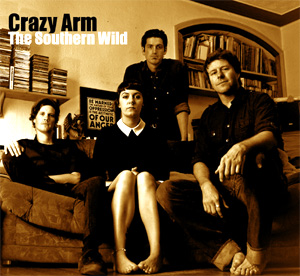 Crazy Arm Announce New Album 'The Southern Wild' Out 23rd September 2013