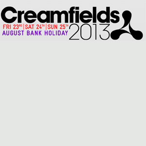 Creamfields 2013 Line-up Revealed
