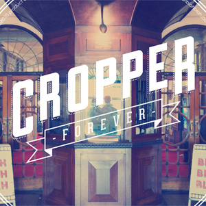 Cropper Announce New Single 'Forever' Out December 2nd 2013 [Listen]