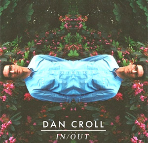 Dan Croll Announces New Headline Show In  London  27th November 2013