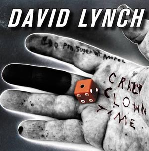David Lynch Unveils Cover Art For Debut Album Crazy Clown Time