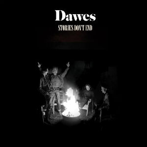 Dawes Release Single 'From A Window Seat' From Album 'Stories Don't End' Out April 9th 2013