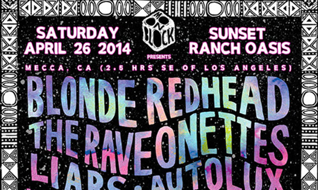 Desert Daze Festival 2014 Full Lineup Revealed, Blonde Redhead, The Raveonettes, Vincent Gallo Plus Many More