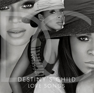 Music World/columbia/legacy Set To Release Destiny's Child - Love Songs On January 29th 2013