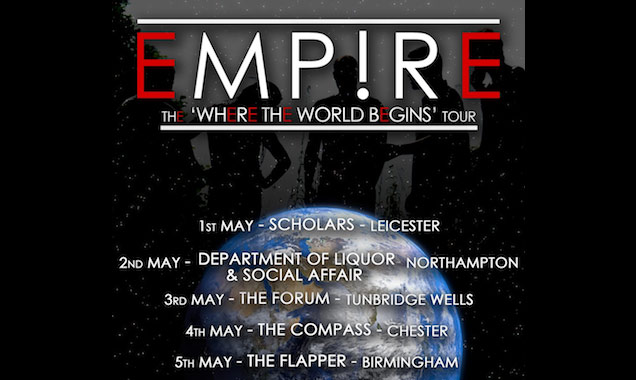Empire Announce Full UK Headline Tour May 2014