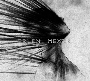 Erlen Meyer Meyer Release Debut Self-titled Album On May 20th 2013