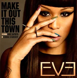 Eve Announces New Single 'Make It Out This Town' Featuring Gabe Saporta Of Cobra Starship