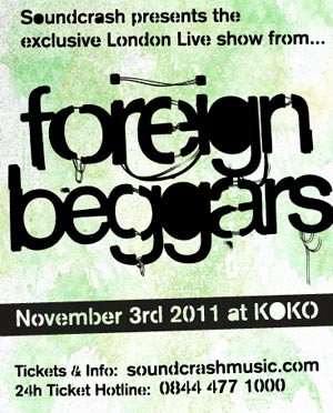 Foreign Beggars Returns To The Big Stage For This Exclusive London Show! Thursday Nov 3rd At Koko