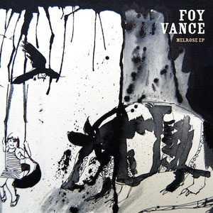 Foy Vance Will Release His New 'Melrose Ep' On The 27th August 2012
