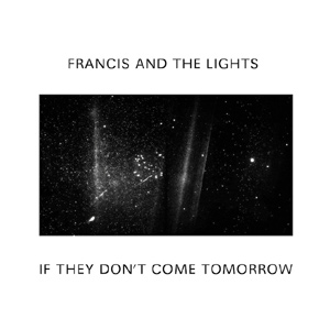 Francis And The Lights Announces 'Like A Dream' Ep Released November 25th