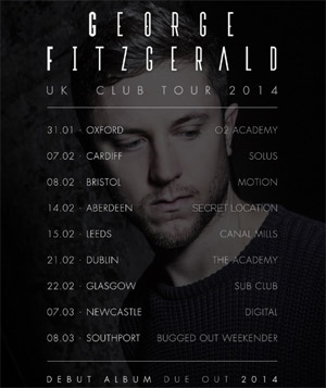 George Fitzgerald 2014 UK Club Tour Announced