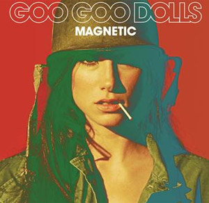 Goo Goo Dolls To Release New Album 'Magnetic' May 6th 2013