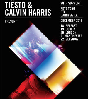 Calvin Harris And Tiesto Tour *Sold Out* - Extra Tickets Available