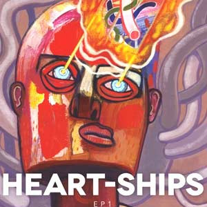 Heart-ships Announce Debut Ep  'Ep1' Released 29th April 2013