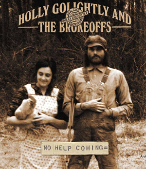 Holly Golightly And The Brokeoffs New Album 'No Help Coming'