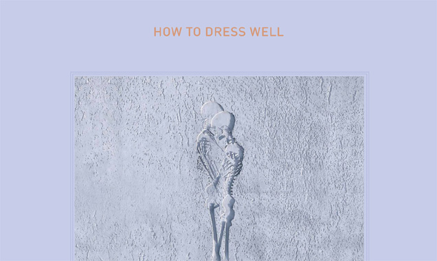 How To Dress Well Releases Stream Of  Cyril Hahn Remix Of 'Precious Love' [Listen]