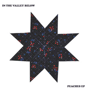 In The Valley Below Announce Release Of Peaches Ep On September 17th 2013