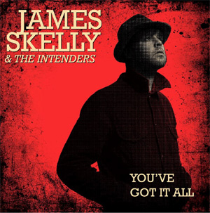 James Skelly & The Intenders Announce New Single 'You've Got It All' Released On June 3rd 2013