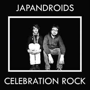 Japandroids Announce New Album 'Celebration Rock' Out 4th June 2012