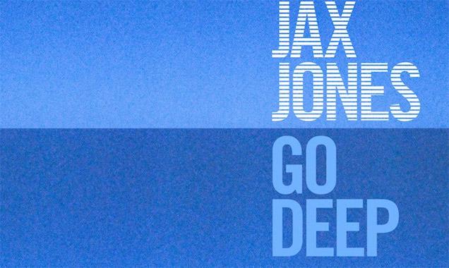 Jax Jones Streams Debut Single 'Go Deep' [Listen]