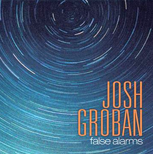Josh Groban New Single 'False Alarms' To Be Released On July 15th 2013