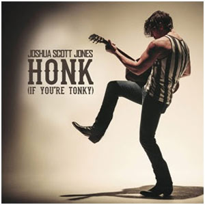 Joshua Scott Jones Releases Debut Solo Single 'Honk (If You're Tonky)' New Album 'The Healing' Due Out Later In 2014