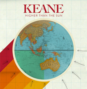 Keane Announce Details Of Brand New Single 'Higher Than The Sun' Released On 11th November 2013