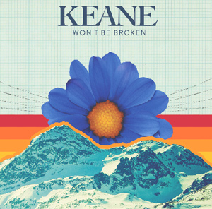 Keane Announce New Single 'Won't Be Broken' Jan 20th 2014
