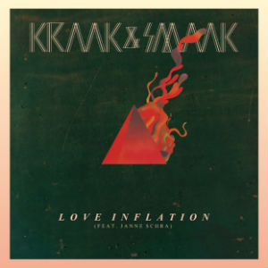 Kraak And Smaak Announces 'Love Inflation' Released 24th February 2014