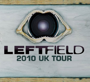 Leftfield UK Tour Announced