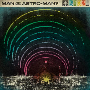 Man Or Astro-man? Shares New Single 'Communication Breakdown, Pt. Ii' - Tour Launches This Week
