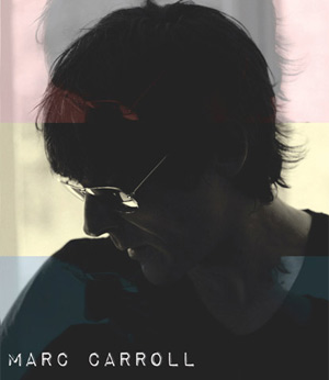 Marc Carroll Announces New Album 'Stone Beads And Silver' Out 28th January 2013
