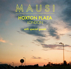 Mausi Announce London Headline Show - September 3rd 2013