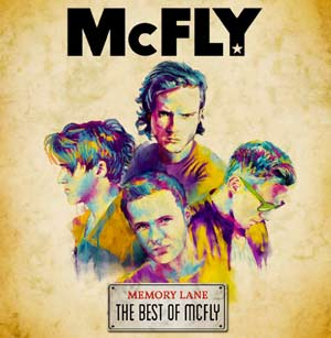 Mcfly Announce New Album 'Memory Lane: Greatest Hits' Out November 26th 2012
