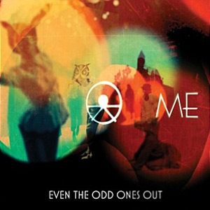 Me Release Debut Album 'Even The Odd Ones Out' On 25th February 2013