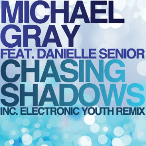 Michael Gray Unveils Album 'Chasing Shadows' Ft. Danielle Senior On December 1st 2013