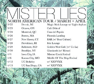 Mister Lies Announces Spring 2013 North American Tour