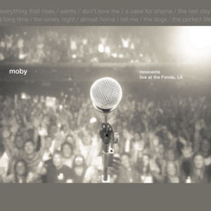 Moby Releases 'Almost Home, Live At The Fonda' On Dvd And Cd March 4th 2014