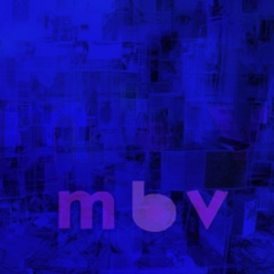 My Bloody Valentine Announce March 2013 UK  Live Dates