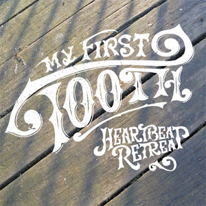 My First Tooth New Single 'Heartbeat Retreat' Released March 4th 2013