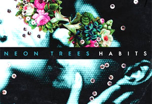 Neon Trees Release Debut Album 'Habits' And Announce 2011 Tour Dates