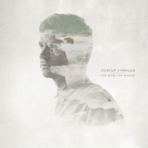 Olafur Arnalds To Release New Album 'For Now I Am Winter' On March 4th 2013