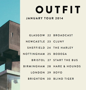 Outfit Announce January 2014 UK Headline Tour