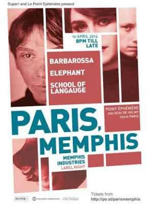 Memphis Industries Announce A Parisian Jaunt With Elephant, Barbarossa And School Of Language On 10th April 2014