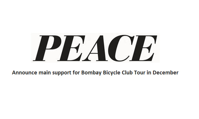 Peace Announce Bombay Bicycle Club UK Tour Support This December 2014